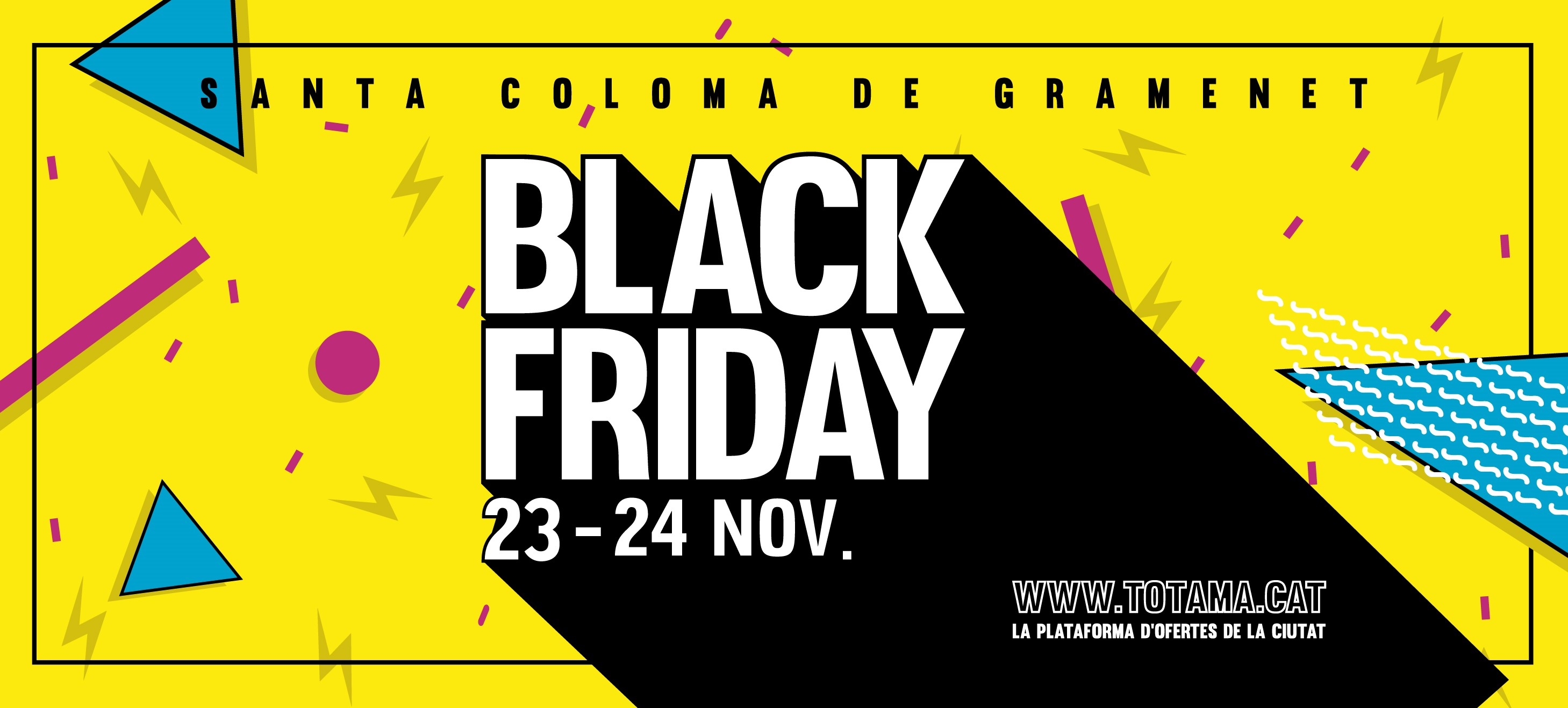 Estalvia al Black Friday a Santa Coloma de Gramenet